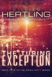 The Turing Exception (Singularity #4) Book Pdf