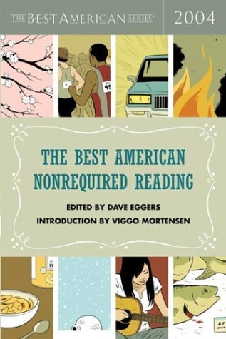 The Best American Nonrequired Reading 2004