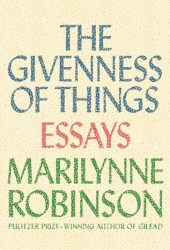 The Givenness of Things: Essays Book Pdf