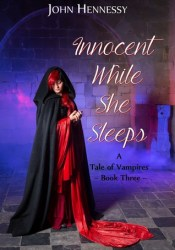Innocent While She Sleeps (A Tale of Vampires, #3) Pdf Book