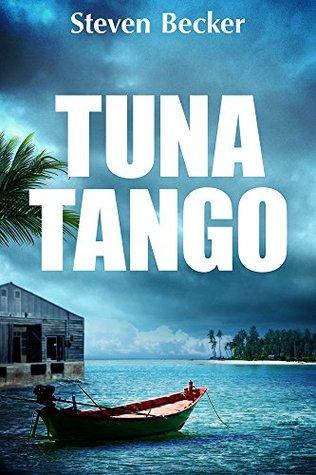 Tuna Tango (Will Service Eco Thrillers #2)