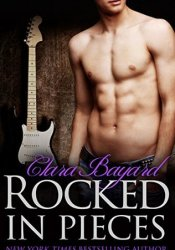Rocked in Pieces (Rocked, #10) Pdf Book