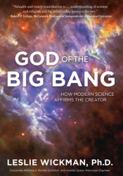 God of the Big Bang: How Modern Science Affirms the Creator Pdf Book