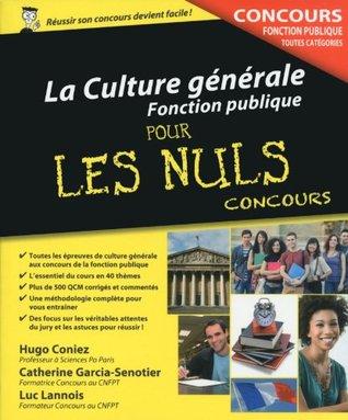 La Culture générale - Concours de la Fonction publique Pour les Nuls Concours