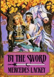 By the Sword (Valdemar) Pdf Book