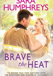 Brave the Heat (The McGuire Brothers, #1) Pdf Book