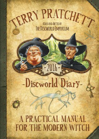 Discworld Diary 2016: A Practical Manual for the Modern Witch