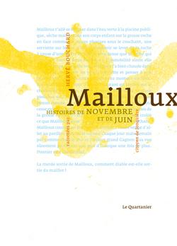 Mailloux: histoires de novembre et de juin