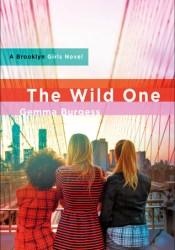 The Wild One (Brooklyn Girls, #3) Pdf Book
