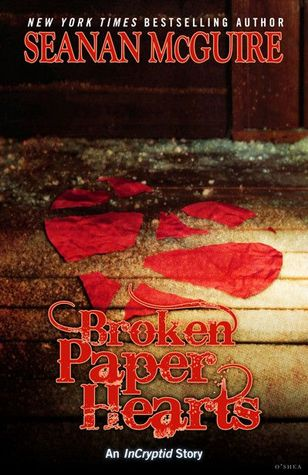 Broken Paper Hearts (InCryptid, #0.13)