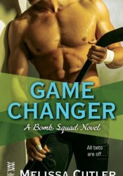 Game Changer (Bomb Squad #3) Pdf Book