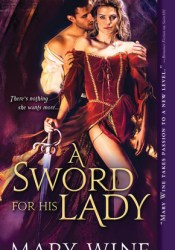 A Sword for His Lady (Courtly Love, #1) Pdf Book