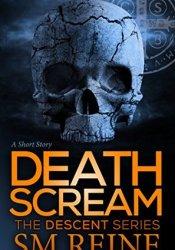 Death Scream (Descent, #0.7) Pdf Book