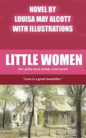 Little Women [Including Good Wives]