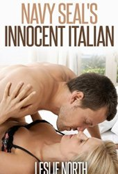 Navy Seal's Innocent Italian  (Denver Men, #4)