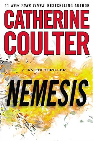 Nemesis FBI Thriller #19 By Catherine Coulter