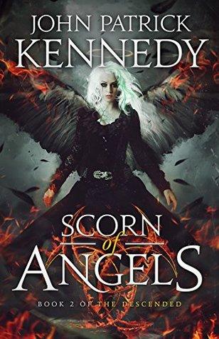 Scorn of Angels (The Descended, #2)