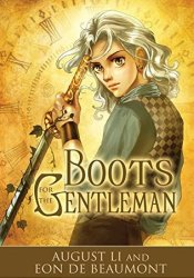 Boots for the Gentleman (Steamcraft and Sorcery, #1) Pdf Book