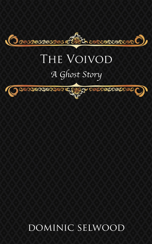 The Voivod: A Ghost Story