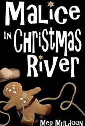 Malice in Christmas River (Christmas River #4)