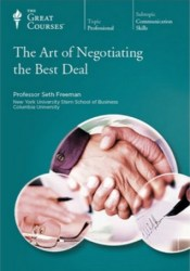 The Art of Negotiating the Best Deal (Great Courses, #5921) Pdf Book