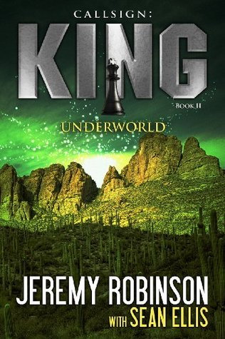 Callsign: King II - Underworld (Chess Team, #4)