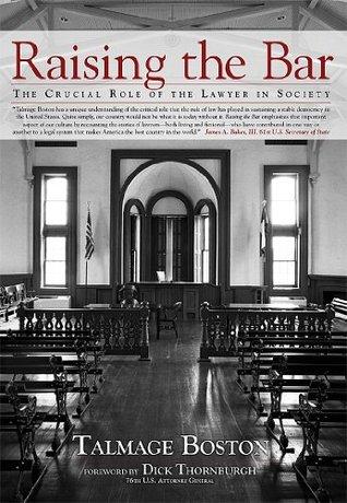 Raising the Bar: The Crucial Role of the Lawyer in Society