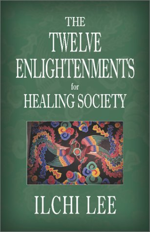 The Twelve Enlightenments for Healing Society