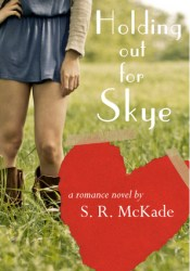 Holding Out For Skye Pdf Book