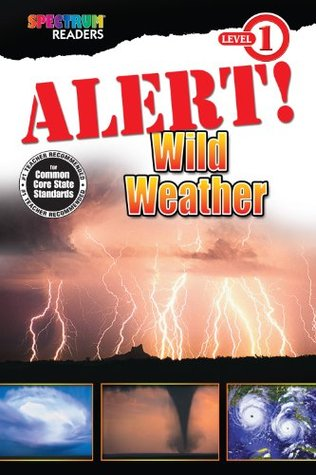 Alert! Wild Weather