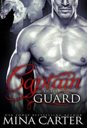 The Captain Of The Guard (Master of the City, #4)