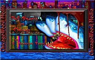 Bull Sharks vs. The City of Chicago