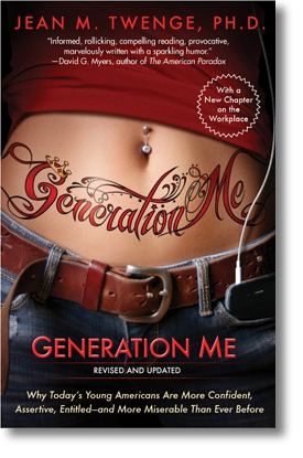 Generation Me Why Today's Young Americans Are More Confident