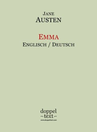 Emma - zweisprachig Englisch-Deutsch / Dual Language English-German Edition