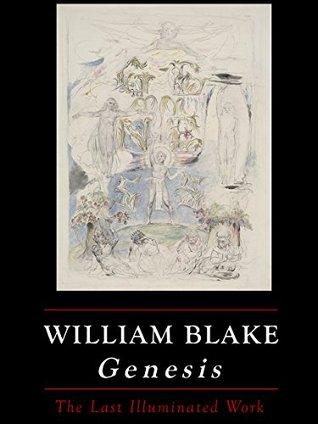 Genesis: William Blake's Last Illuminated Work