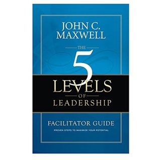 The 5 Levels of Leadership Facilitator Guide