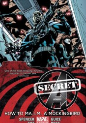 Secret Avengers, Volume 3: How to MA.I.M. a Mockingbird Pdf Book