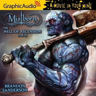 The Well of Ascension, Part 1 (Mistborn #2, 1/3)