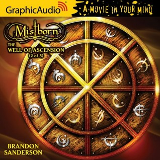 The Well of Ascension, Part 2 (Mistborn #2, 2/3)