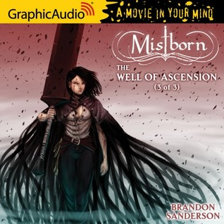 The Well of Ascension, Part 3 (Mistborn #2, 3/3)