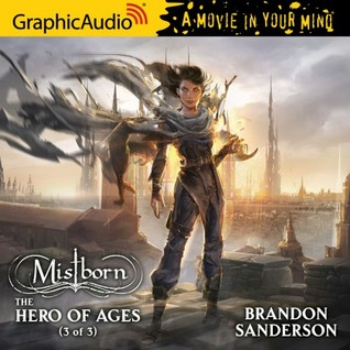 The Hero of Ages, Part 3 (Mistborn #3, 3/3)