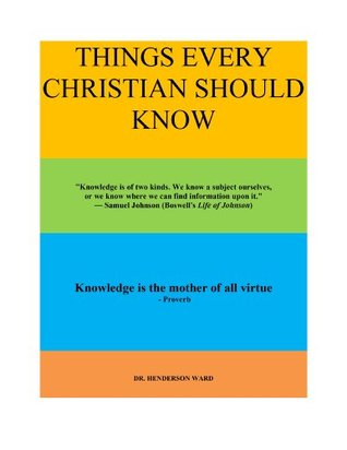 THINGS EVERY CHRISTIAN SHOULD KNOW (AMAZING TRUTHS Book 1)