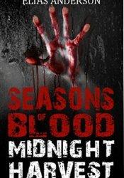 Midnight Harvest (Seasons of Blood, #1) Pdf Book