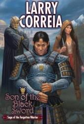 Son of the Black Sword (Saga of the Forgotten Warrior, #1) Book Pdf