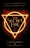 The Secret Fire (The Alchemist Chronicles, #1)
