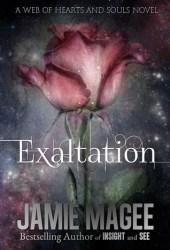 Exaltation (Insight #11; Web of Hearts and Souls #16)