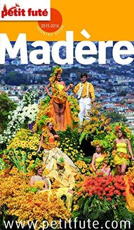 Madère 2015 (avec cartes, photos + avis des lecteurs)