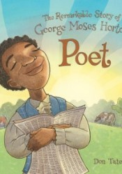 Poet: The Remarkable Story of George Moses Horton Pdf Book