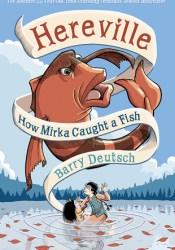 How Mirka Caught a Fish Pdf Book