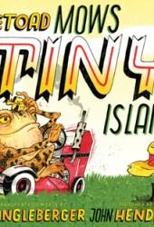 McToad Mows Tiny Island Pdf Book